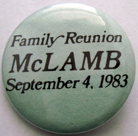 McLamb Family Reunion Button 1983